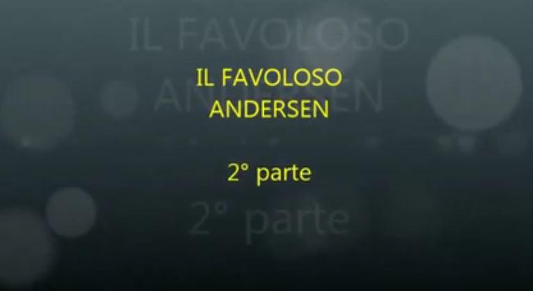 LA CICALA TV: IL FAVOLOSO ANDERSEN - 2° parte a cura di Ivano Baldassarre